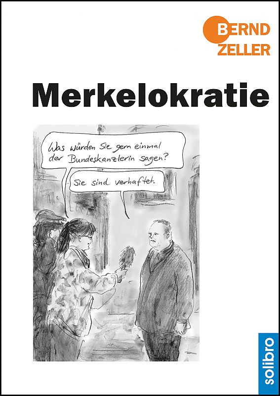 386126 - Merkelokratie -  Neuer Cartoonband von Bernd Zeller